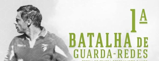 Batalha de Guarda-Redes da Escola de Guarda-Redes Márcio Ramos – 16 de julho