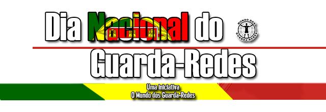 Festeja-se o Dia Nacional do Guarda-Redes pelo terceiro ano