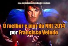O melhor e pior da NHL 2014/2015 – 1ª e 2ª semana por Francisco Veludo