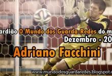 Adriano Facchini: guardião O Mundo dos Guarda-Redes do mês de Dezembro – 2014