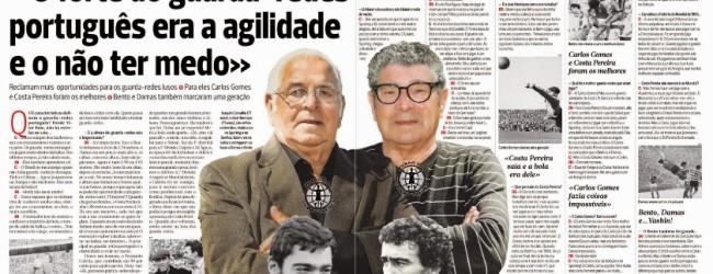 """Joaquim Carvalho e José Henrique, """"velhos reis da baliza"""", falam do guarda-redes Português – A BOLA"""