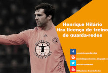 Henrique Hilário tira curso de treinador guarda-redes – FA Goalkeeping Coaching B Licence