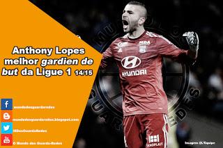 Anthony Lopes é o melhor Guarda-Redes da Ligue 1 2014-2015 para a France Football