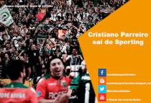 Cristiano Parreiro sai do Sporting