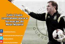 Luis Llopis assume coordenação do treino de guarda-redes da formação do Real Madrid