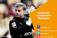 Langerak assina pelo Stuttgart