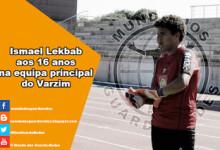 Ismael Lekbab, 16 anos, treina na equipa principal do Varzim