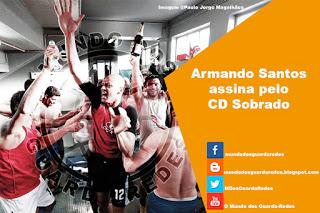 Armando Santos assina pelo CD Sobrado