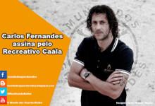 Carlos Fernandes assina pelo Recreativo da Caála
