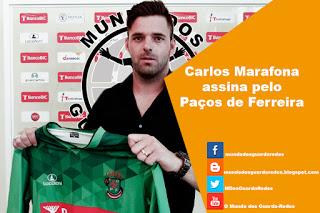 Carlos Marafona assina pelo Paços de Ferreira