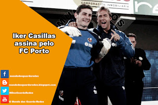 Iker Casillas assina pelo FC Porto