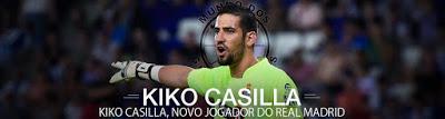 Kiko Casilla assina pelo Real Madrid