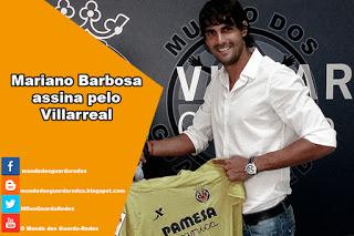 Mariano Barbosa assina pelo Villarreal