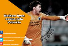 Mathew Ryan assina pelo Valencia