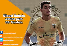 Miguel Batista assina pelo CD Tondela