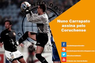 Nuno Carrapato assina pelo Coruchense