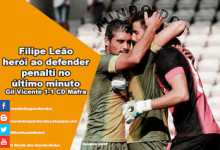 Filipe Leão defende penalti no último minuto no Gil Vicente 1-1 CD Mafra