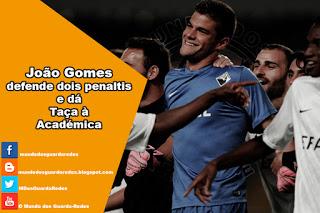 João Gomes defende dois penaltis e Académica vence Troféu Crédito Agrícola – AAC 2-2 WAC Casablanca
