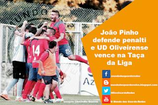 João Pinho defende penalti decisivo para a UD Oliveirense na Taça da Liga