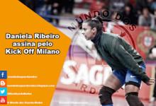 Daniela Ribeiro assina pelo Kick Off Milano