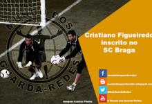Cristiano Figueiredo inscrito pelo SC Braga